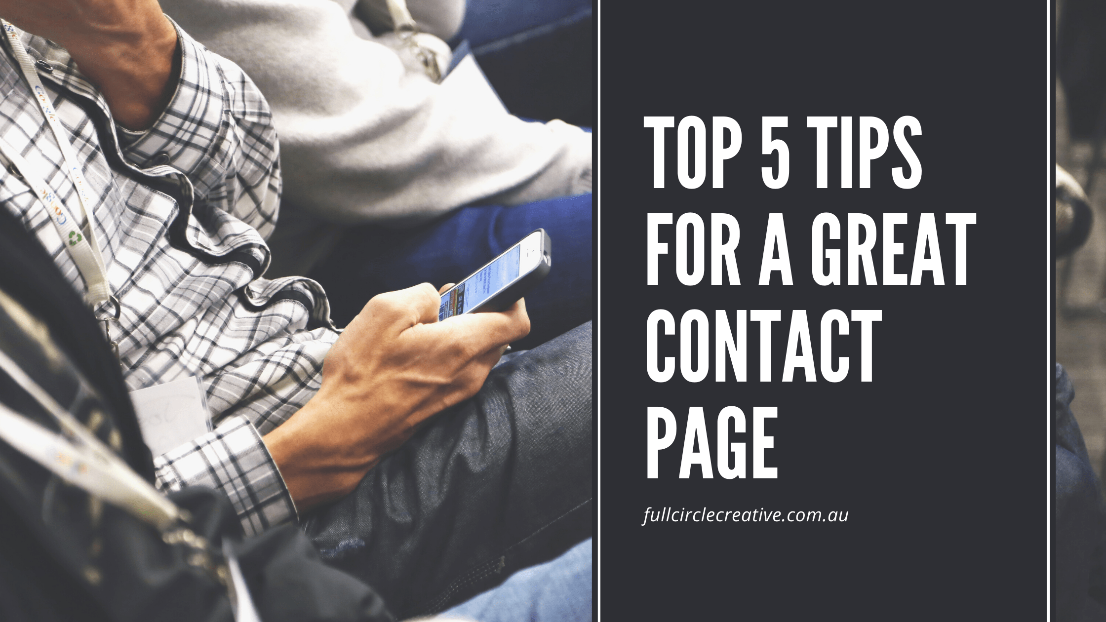 Top 5 tips for a great contact page